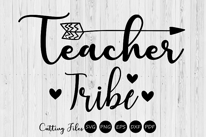 Teacher tribe| SVG cutting files | Cricut |Silhouette |