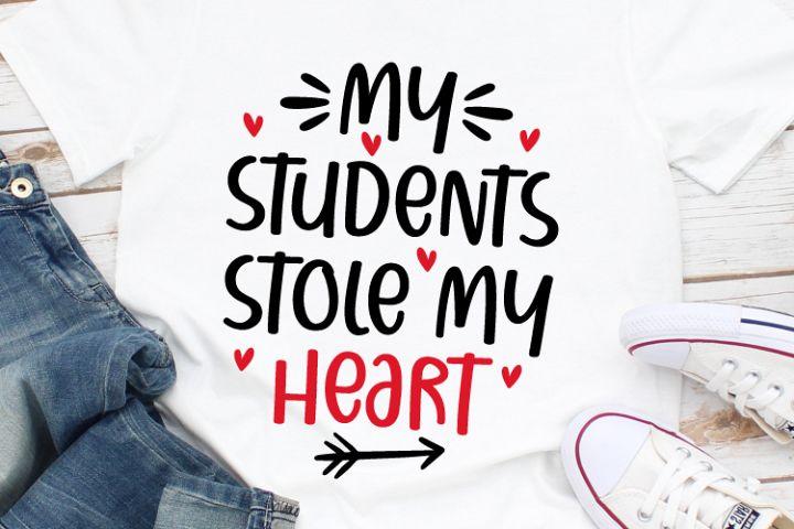 My Students Stole My Heart Svg, Valentines Svg, Valentines
