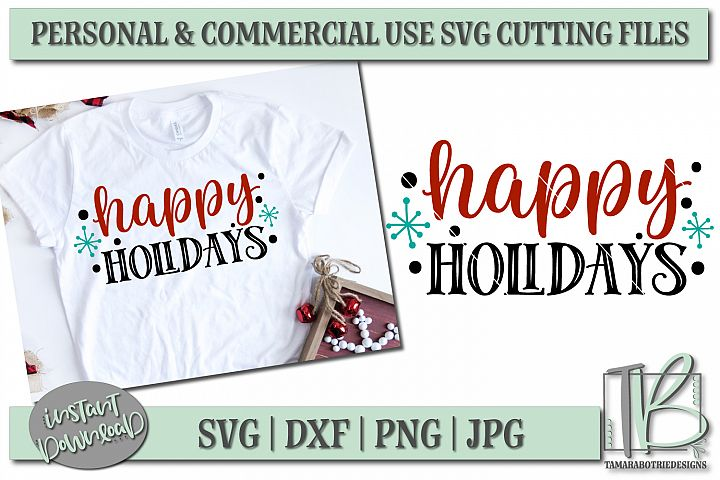 Happy Holidays SVG, Christmas Cut File