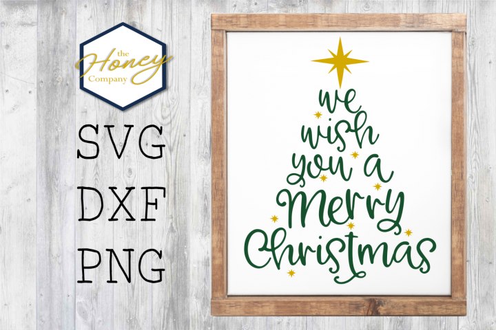 We Wish You a Merry Christmas Tree Holiday SVG PNG DXF