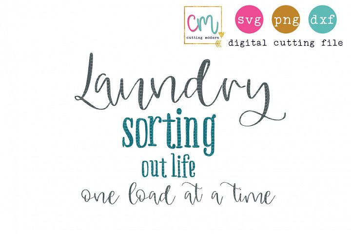 Laundry Sorting Out Life One Load At A Time
