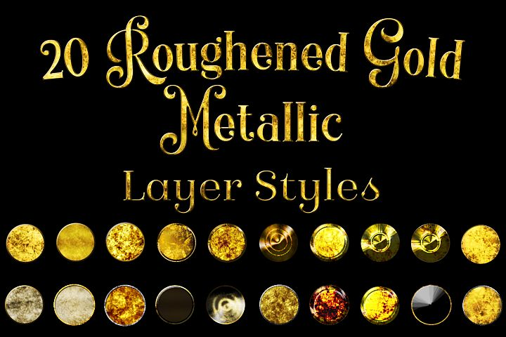 20 Roughened Gold Metallic Layer Styles for Photoshop