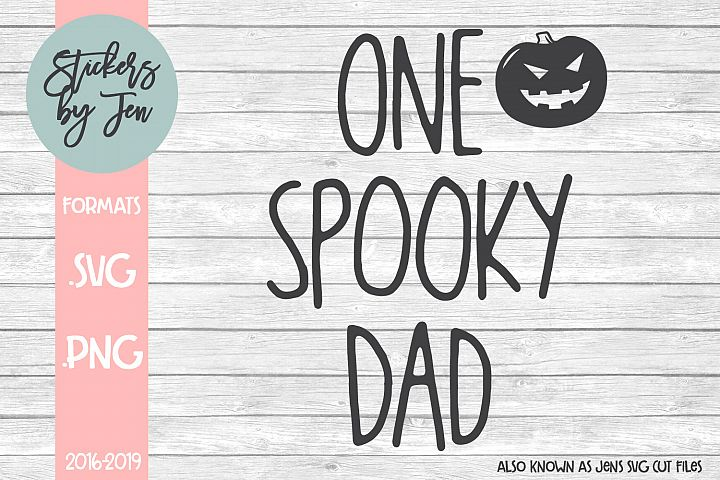 One Spooky Dad SVG Cut File