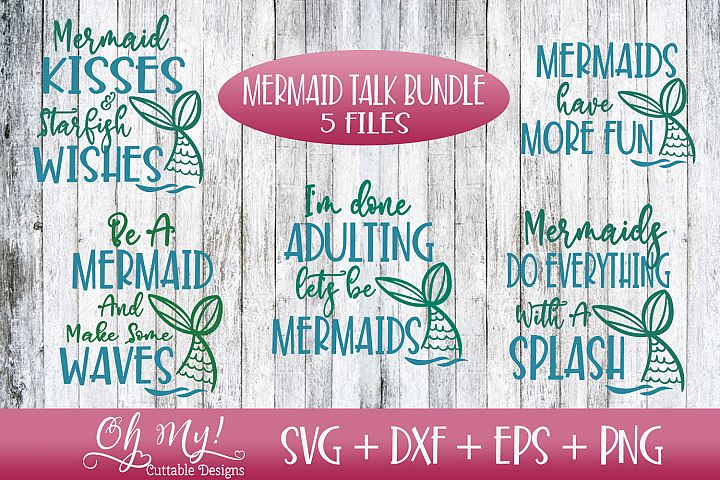 Mermaid Talk Bundle - SVG DXF EPS PNG