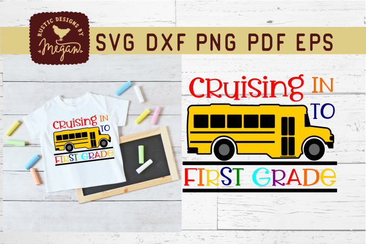 Cruising Into First Grade Back To School SVG
