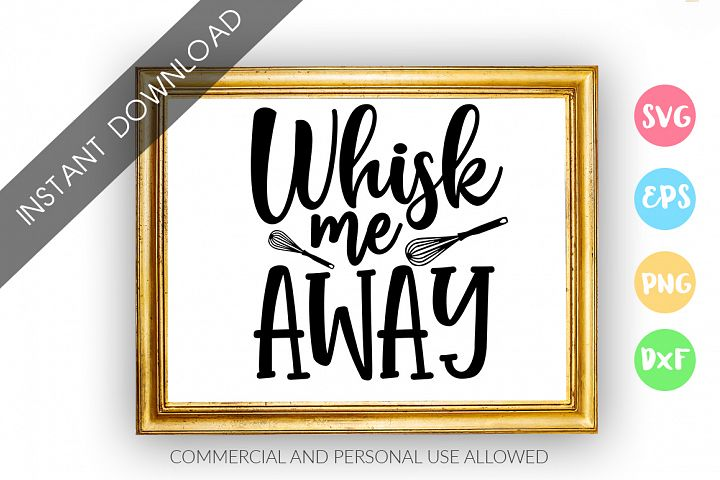 Whisk Me AWAY SVG Design