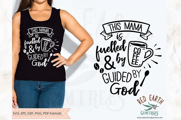 Funny coffee quote, this mama runs on coffee in SVG,DXF,PNG
