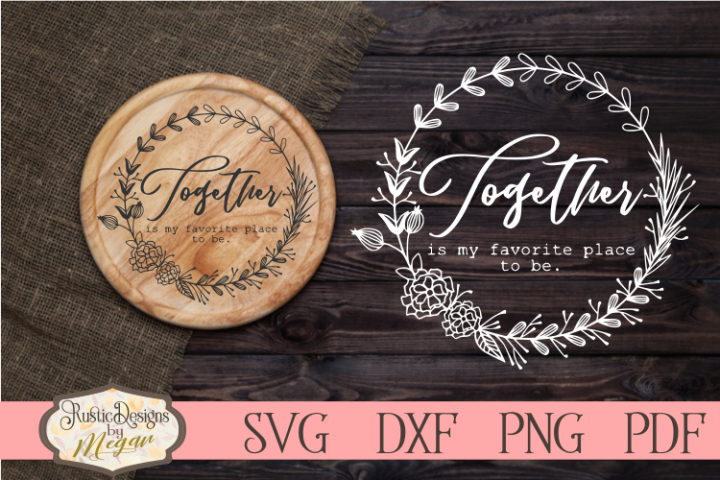 Together Is my Favorite Place to be SVG - Valentine cut file