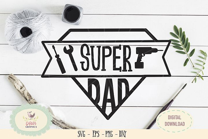 Super dad SVG cut file handyman tools
