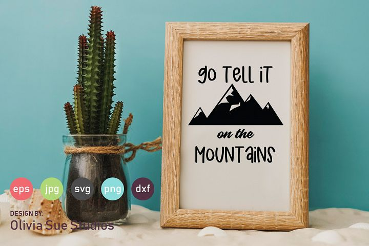 Go Tell It On The Mountains SVG Cut File
