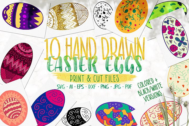 Ten Hand Drawn Easter Eggs - SVG Print and Cut Files