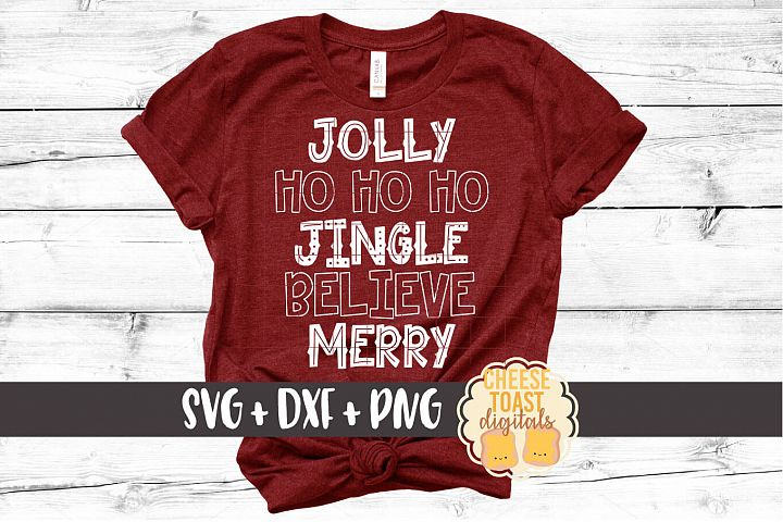 Jolly Ho Ho Ho Jingle Believe Merry - Christmas SVG Files