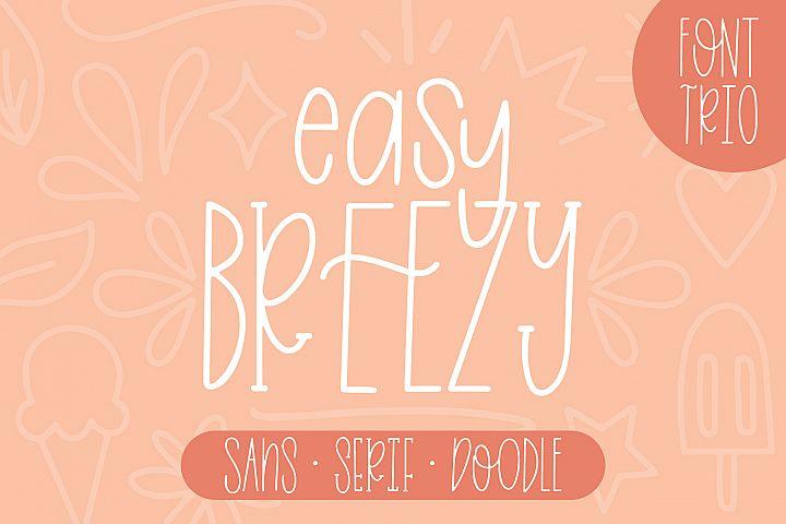 Easy Breezy, Sans Serif Doodle, Hand Lettered Font Trio