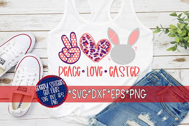 Easter | Peace Love Easter SVG, DXF, EPS, PNG.