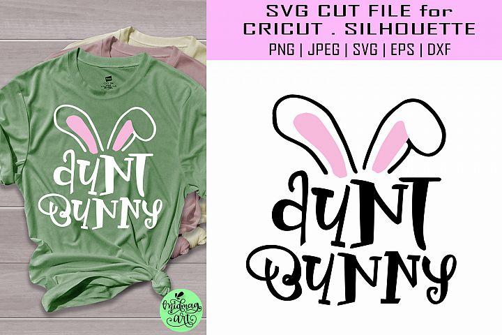 Aunt bunny svg, easter shirt svg