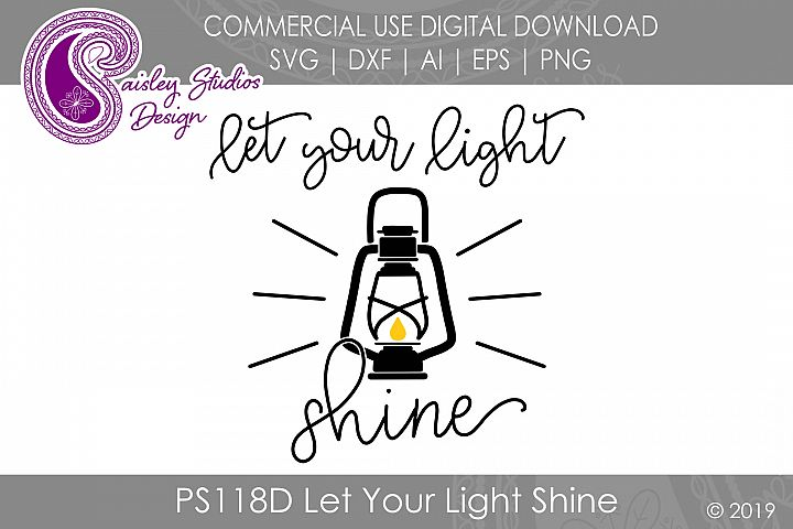 Let Your Light Shine SVG DXF Ai EPS PNG