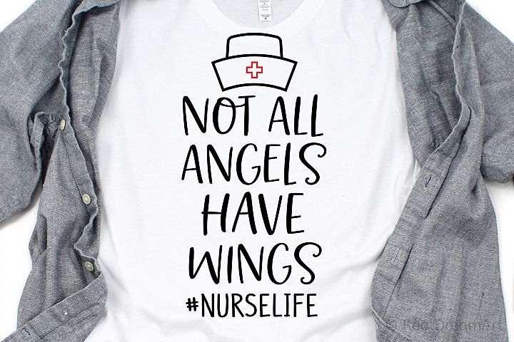 Not All Angels Have Wings #nurselife SVG, DXF, PNG, EPS