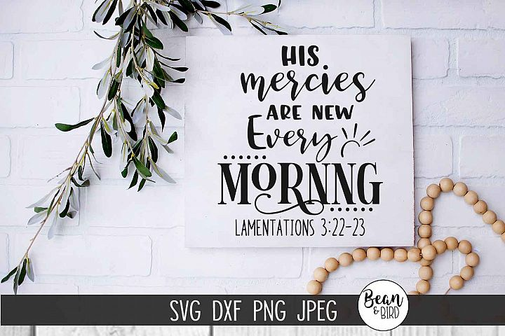 His Mercies are New Religious SVG