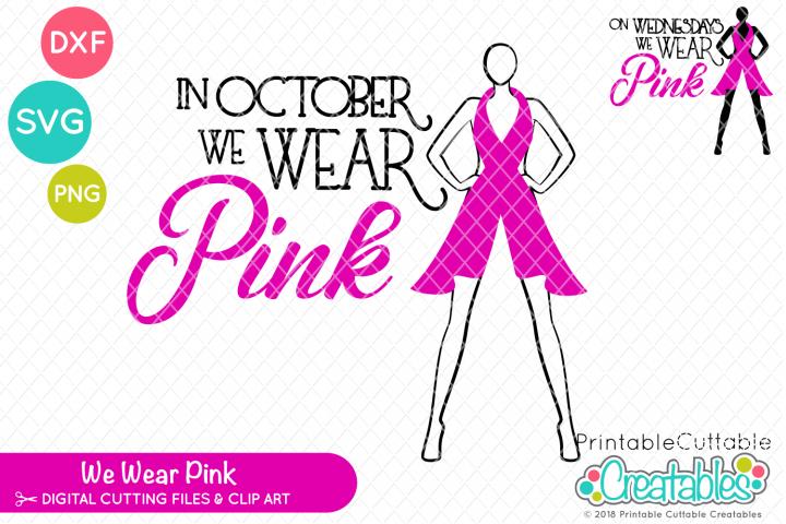 We Wear Pink SVG