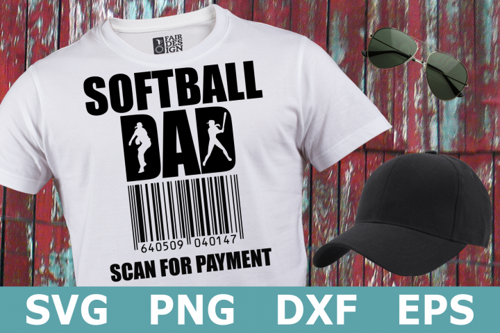 Softball Dad Scan for Payment - A Sports SVG Cut File