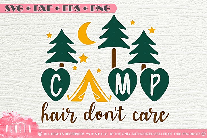CAMP hair dont care   SVG, DXF, EPS, PNG Cutting File