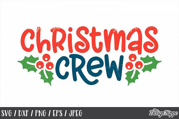 Christmas Crew, SVG, Mistletoe, Cricut, PNG, DXF, Cut Files