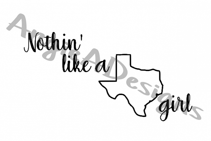Nothin Like A Texas Girl