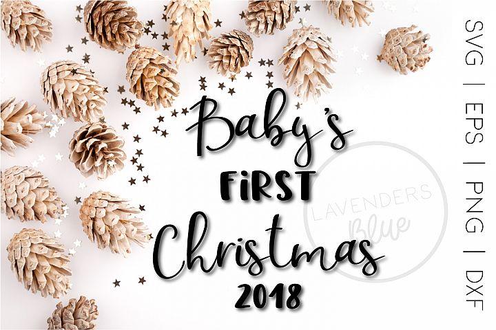 Christmas SVG |Babys First Christmas| 2018