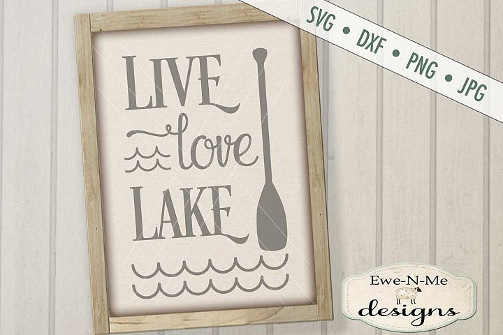 Live Love Lake - Summer - SVG DXF Files