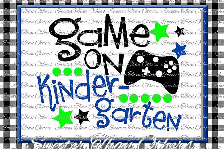 Kindergarten SVG Kindergarten Game On cut file First Day