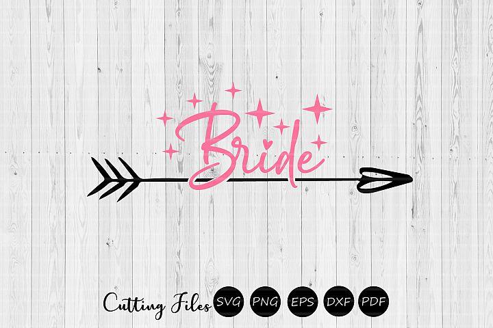 Bride| wedding svg | svg cut files |