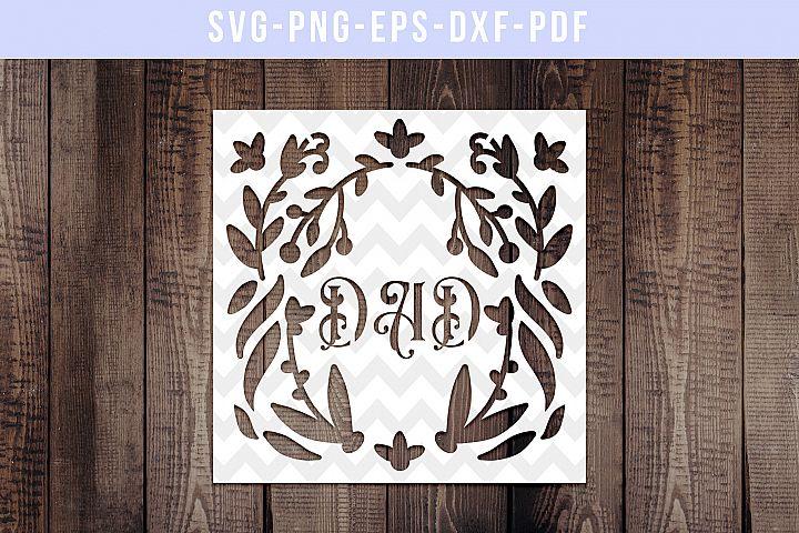 Dad Papercut Template, Family Clip Art, SVG, PDF, DXF