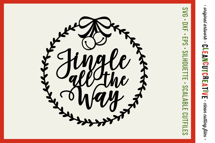 Jingle all the Way with wreath Christmas design - SVG design
