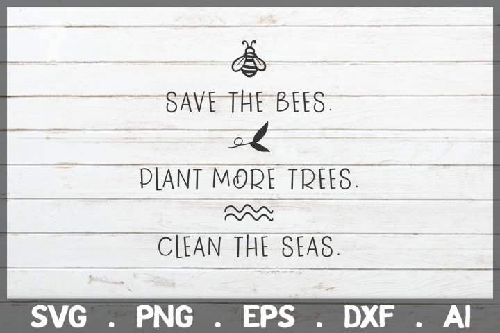 SALE! Save the bees Plant more trees Clean the seas cut file
