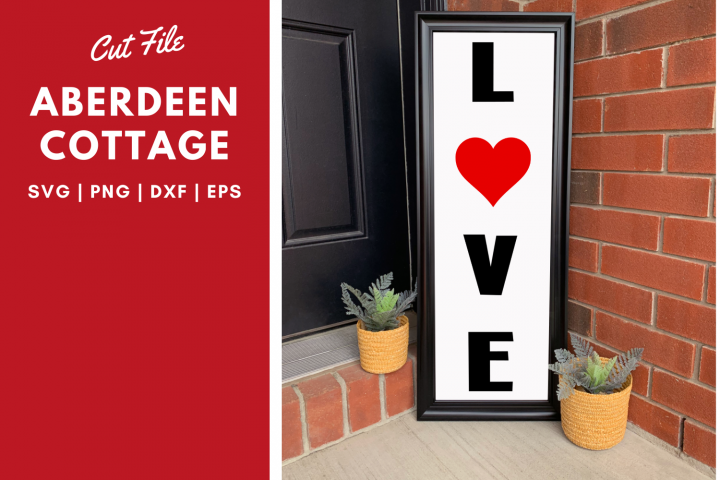 Love Valentines Day Vertical SVG Sign