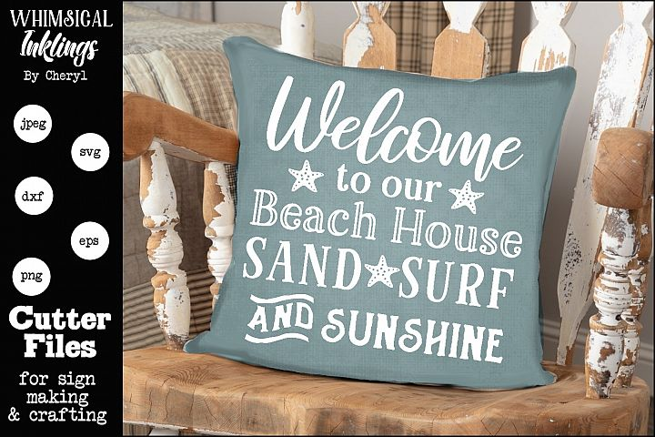 Sand Surf And Sunshine-Beach House SVG