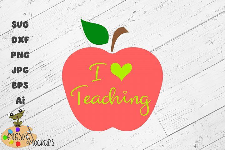 I Love Teaching I Heart Teaching SVG