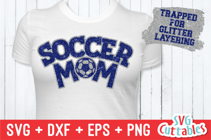 Soccer Mom   Soccer SVG Cut File