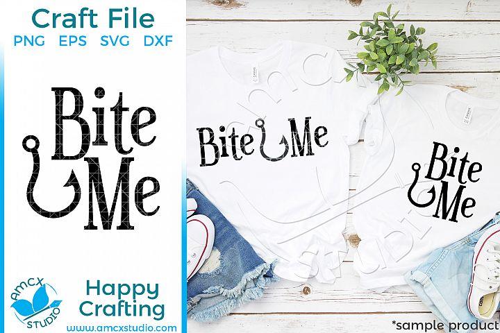 Bite Me - Fishing SVG file