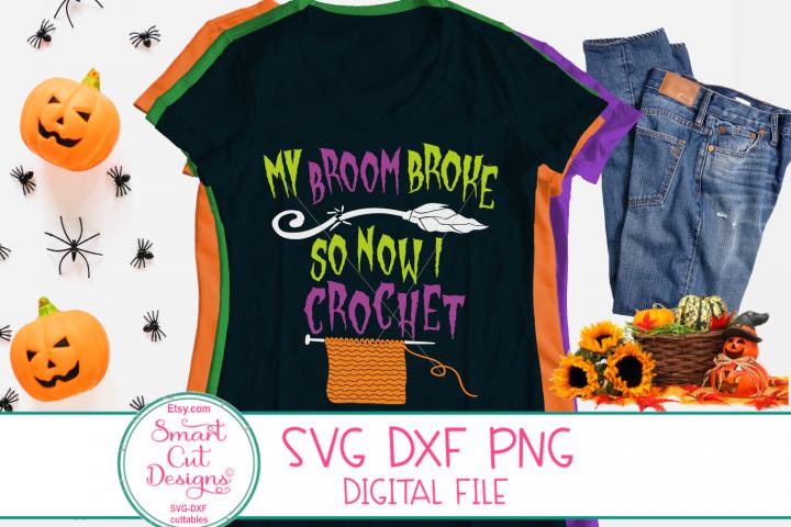My Broom Broke So Now I Crochet SVG, Halloween SVG, Knit SVG