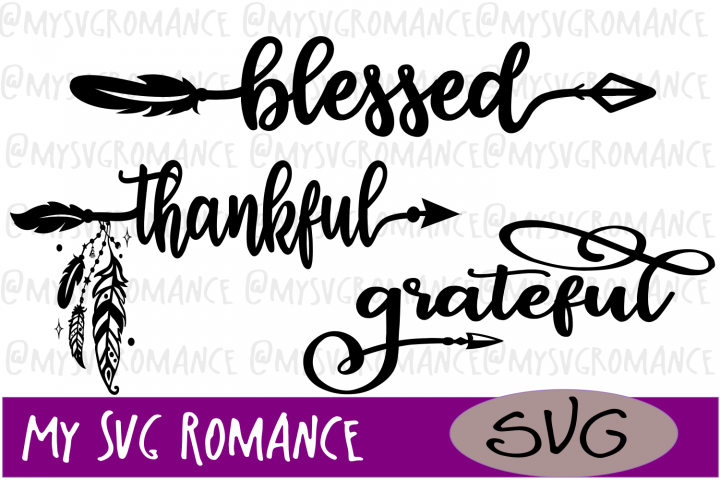 Blessed - Thankful - Grateful - Boho Arrow SVG Set