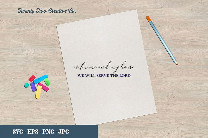 As For Me and My House Cut File - SVG, EPS, PNG, JPG
