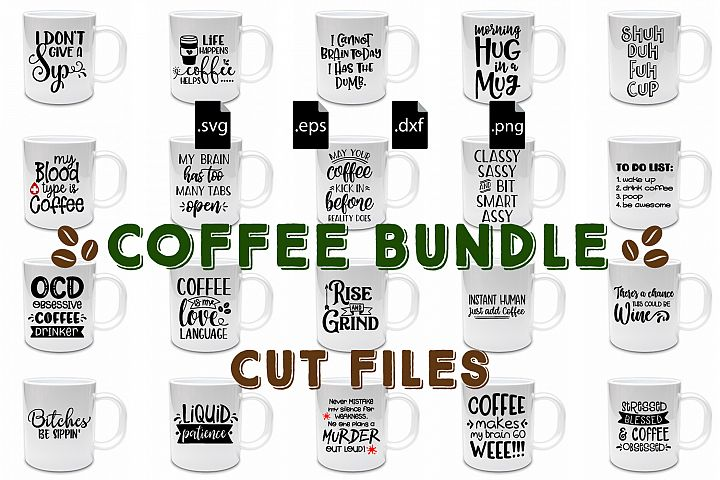 Coffee Quotes Bundle SVG, EPS, DXF, PNG