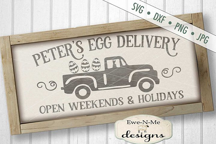Peters Egg Delivery Old Truck with Easter Eggs SVG DXF