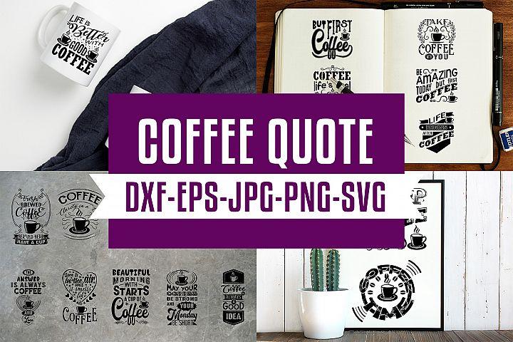 Coffee Quotes SVG V5 Black