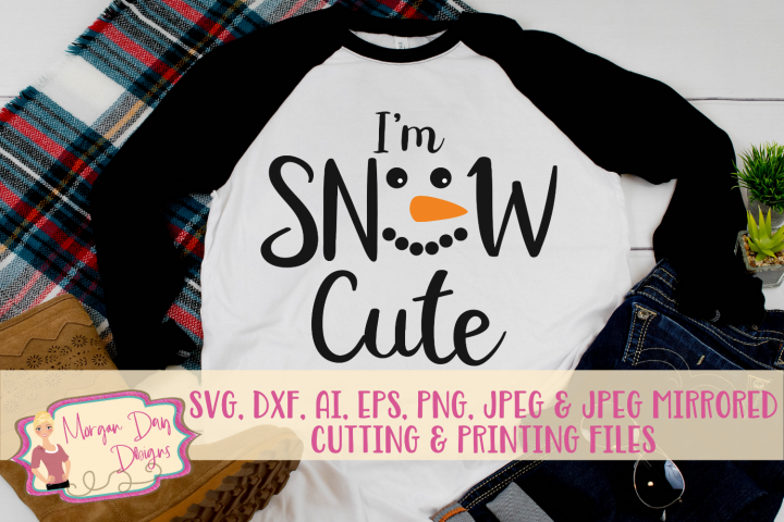 Im Snow Cute SVG, DXF, AI, EPS, PNG, JPEG