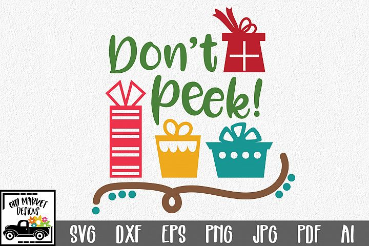 Dont Peek SVG - Christmas SVG Cut File - DXF PNG EPS JPG
