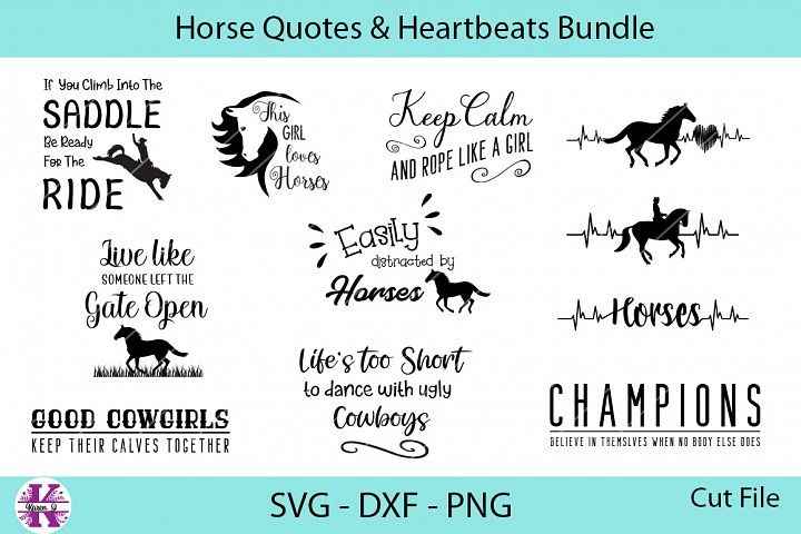 Horses Quotes & Heartbeats Bundle - SVG DXF PNG