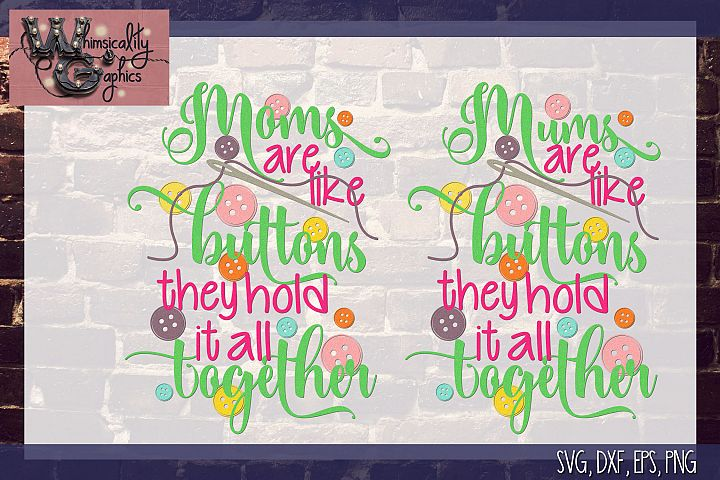 Moms Like Buttons SVG DXF PNG EPS Comm