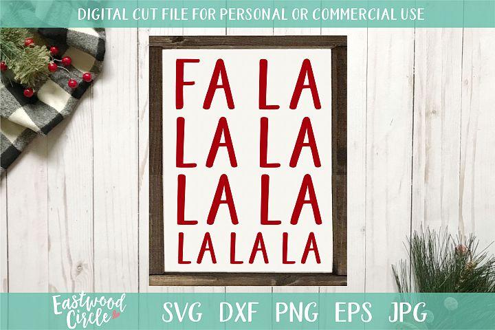 Fa La La La La - A Christmas SVG Cut File